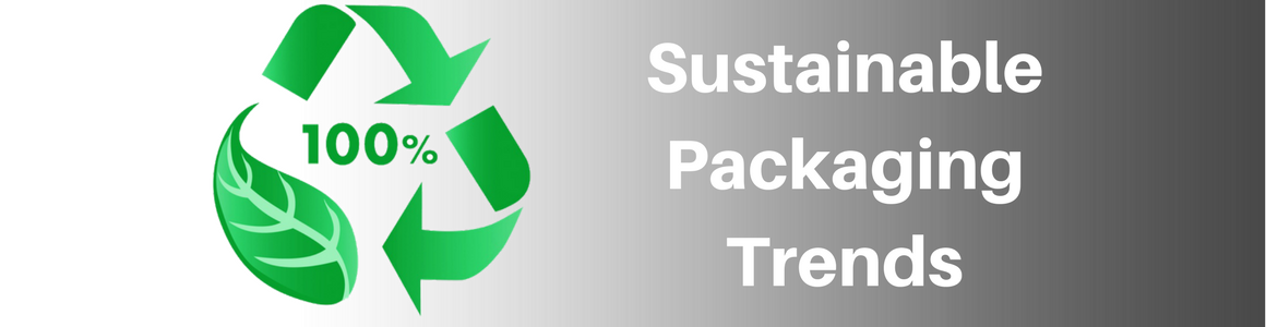 Sustainable Packaging Trends